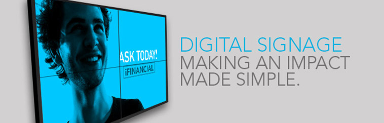 Digital Signage: Making an Impact Made Simple.